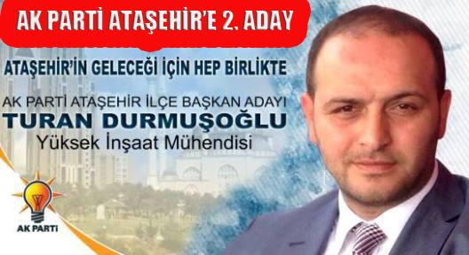 Ak Parti Ataşehir'e İkinci Aday Çıktı!