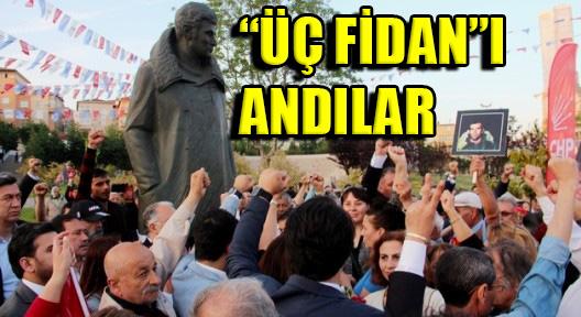 'Üç Fidan' Ataşehir Deniz Gezmiş'te Anıldı