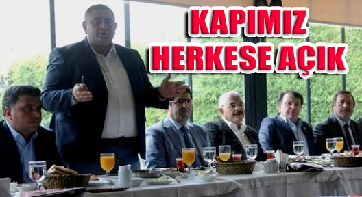 AŞKIN ŞİT 'KAPIMIZ HERKESE AÇIK'