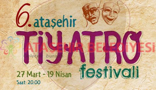 6. Ataşehir Tiyatro Festivali Başlıyor