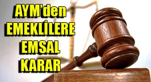 AYM'den Emsal Karar: 'Emekliye 23 Bin TL Ödeme'