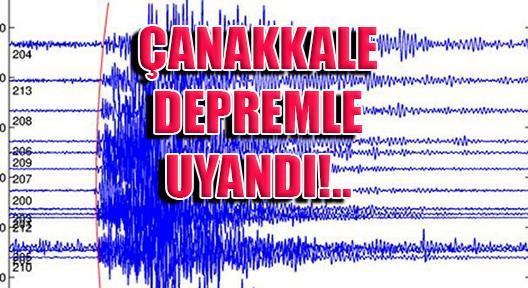 Çanakkale'de Korkutan Depremler!