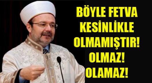 DİYANET'TEN TEPKİ GÖREN 'FETVA' İÇİN AÇIKLAMA!
