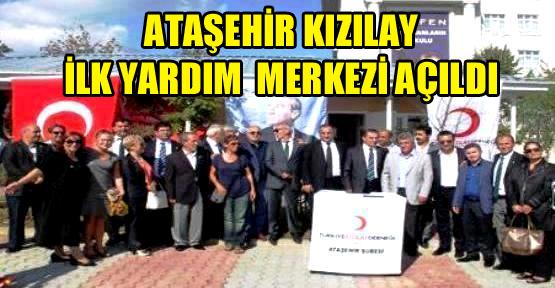 Ataşehir'de Kızılay Şubesi İlk Yardım Merkezi Açıldı