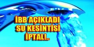istanbul-su-kesintisi_iptal1