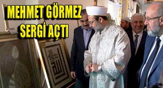 Diyanet İşleri Başkanı Görmez Ataşehir'de Sergisi Açtı