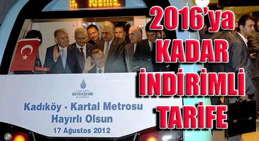 Kadıköy-Kartal Metrosu 2016'ya Kadar İndirimli